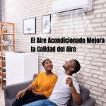 Aire Acondicionado Mejora la Calidad del Aire